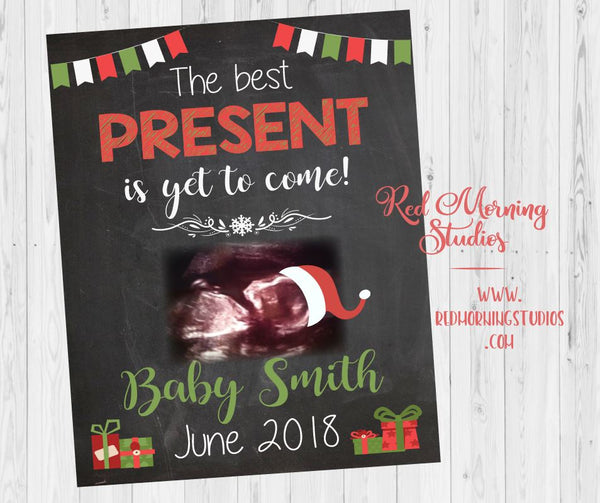 Christmas Pregnancy Announcement Sign with ultrasound. PRINTABLE. holiday pregnancy reveal poster. best present. sonogram photo