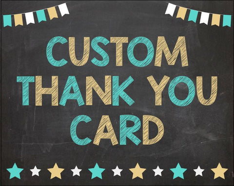Custom Thank You card Invitation. PRINTABLE. thank you card. DIGITAL