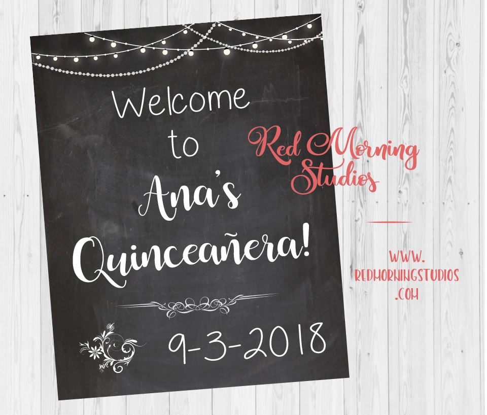 Quinceanera Welcome Sign. Quinceañera party decorations. chalk Quinceañera decorations. poster digital customized personalized.