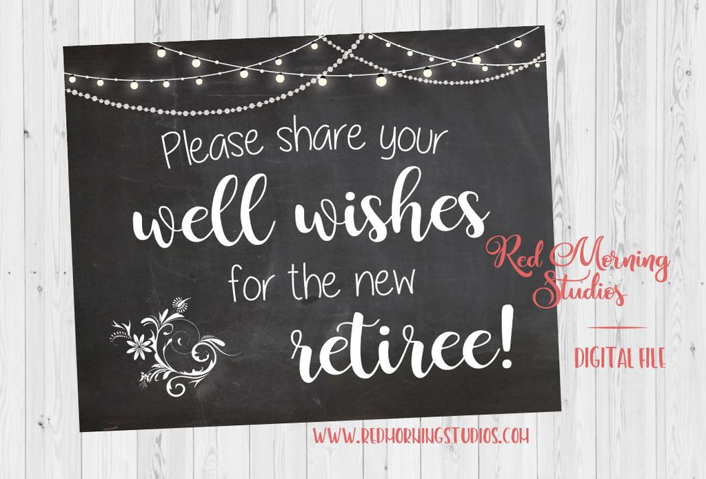 Retirement Well Wishes sign. PRINTABLE retirement party sign. chalkboard retirement celebration. game activity. leave a note for the retiree