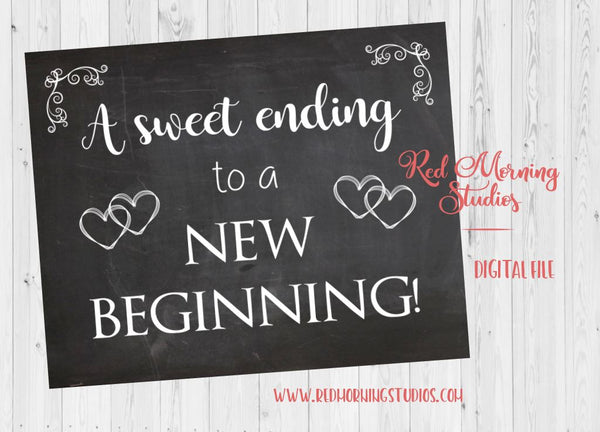 Sweet Ending to a New Beginning sign. Chalkboard Wedding sign. PRINTABLE. candy favor sign. sweets. cookies. digital instant download. chalk
