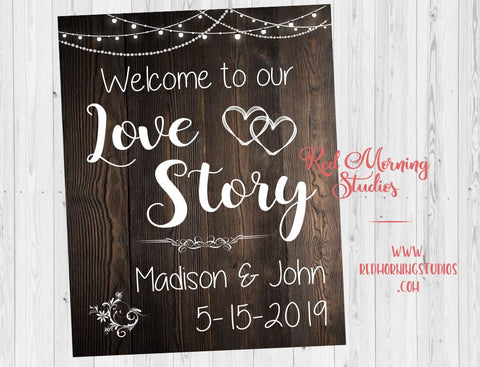 Welcome to our Love Story sign. Rustic Wedding welcome sign. PRINTABLE. rustic wedding decorations sign. ceremony. engagement. bridal shower
