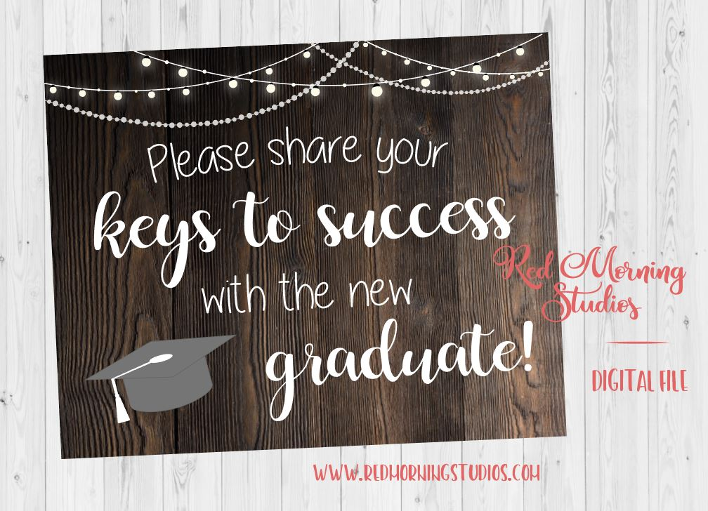 Graduation Party advice sign. PRINTABLE Graduate Keys to Success sign. rustic graduation party game activity. leave a note