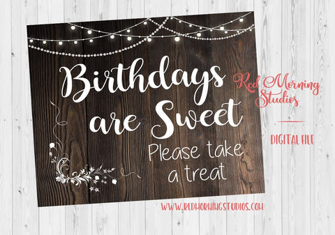 Birthday Favors sign. PRINTABLE birthday party favors sign. rustic birthday candy sweets. Birthdays are Sweet Take a treat. dessert table