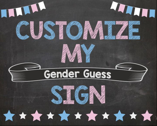 CUSTOM Gender Reveal Guess sign
