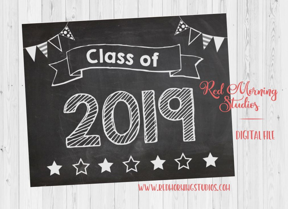 Class of 2019 sign. Last Day of school sign. PRINTABLE INSTANT DOWNLOAD. 12th Grade. Senior Year. First day of 12th grade. 1st day of senior