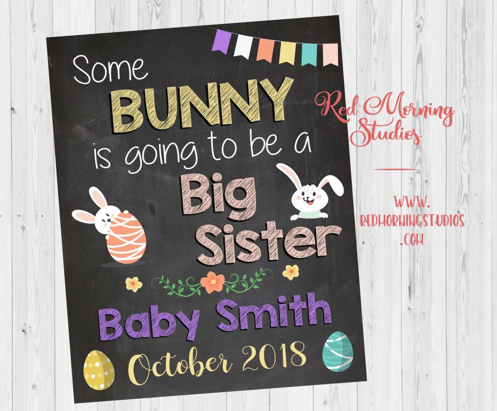 Easter Big Sister Pregnancy Announcement. Easter Day Sibling New Baby sign. oldest child second. Easter pregnancy reveal. some bunny