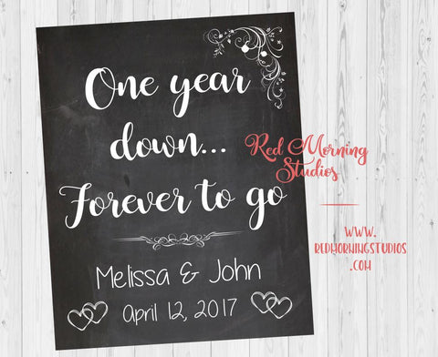 1st Anniversary sign. Printable Paper first Anniversary gift. One year down forever to go. rustic Custom anniversary present