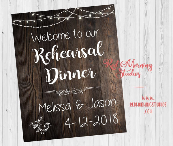Rehearsal Dinner welcome sign. rustic Wedding Rehearsal Dinner decorations. PRINTABLE poster digital customized personalized