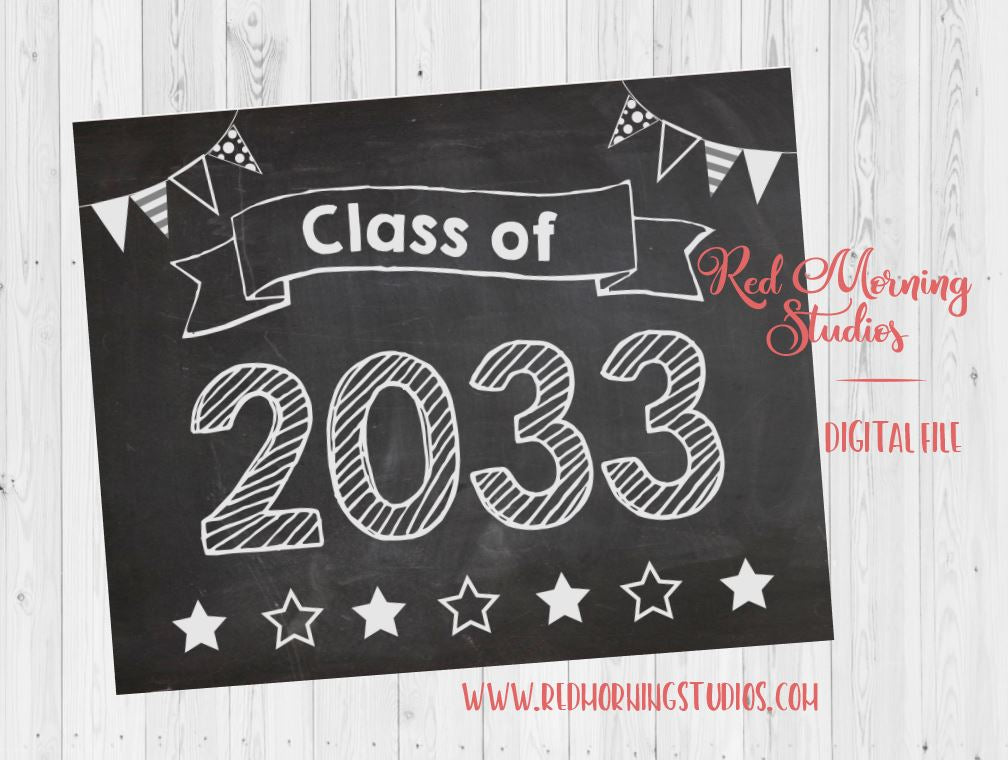 Class of 2033 sign. 1st Day of preschool sign. PRINTABLE. first day of school photo prop. end of school. yearly photo sign. reusable sign