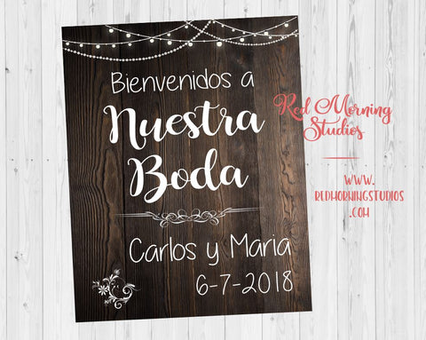 Wedding sign in spanish. Bienvenidos a Nuestra Boda. PRINTABLE. espanol. poster digital customized personalized. Rustic Wedding engagement
