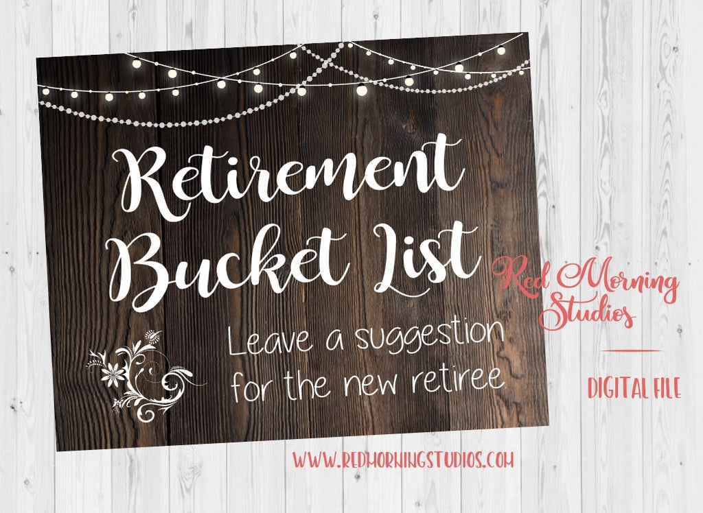 Retirement Bucket List sign. PRINTABLE retirement party sign. rustic retirement celebration. game activity. leave a suggestion for retiree