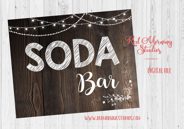 Soda Bar sign. make your own soda. PRINTABLE wedding soda favors sign. wedding favors sign. rustic wedding sign. soda pop counter sign.
