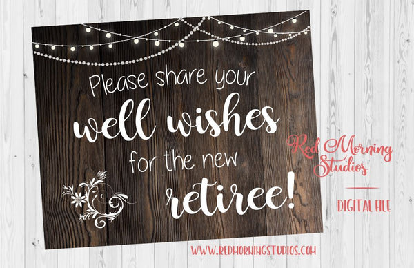 Retirement Well Wishes sign. PRINTABLE retirement party sign. rustic retirement celebration. game activity. leave a note for the retiree