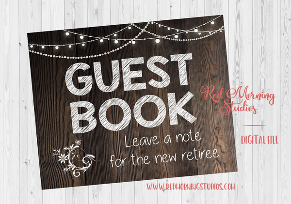 Retirement Guest Book sign. PRINTABLE retirement party sign. rustic retirement celebration. Retirement Guestbook. leave a note retiree