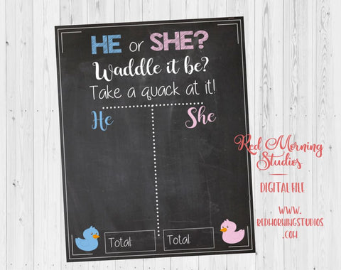 He or She? Waddle it Be? Gender Reveal Guess sign - PRINTABLE