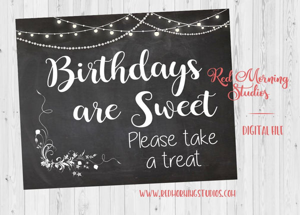 Birthday Favors sign. PRINTABLE birthday party favors sign. chalk birthday candy sweets. Birthdays are Sweet Take a treat. dessert table