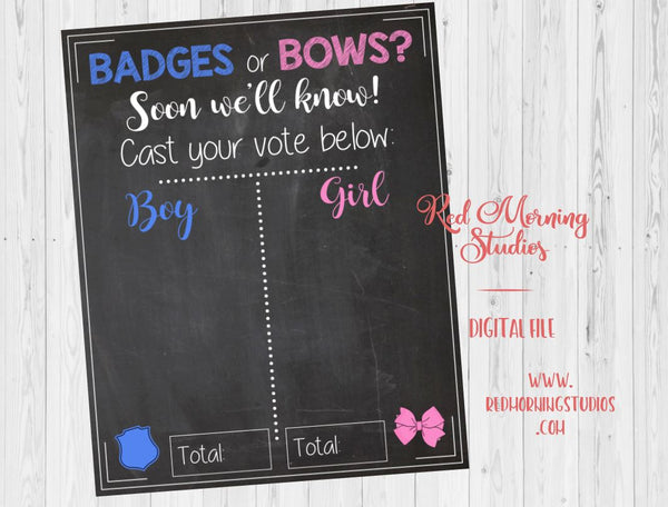 Badges or Bows Gender Reveal Guess sign. PRINTABLE. Police Officer Gender Reveal. baby shower chalkboard PRINTABLE poster boy or girl