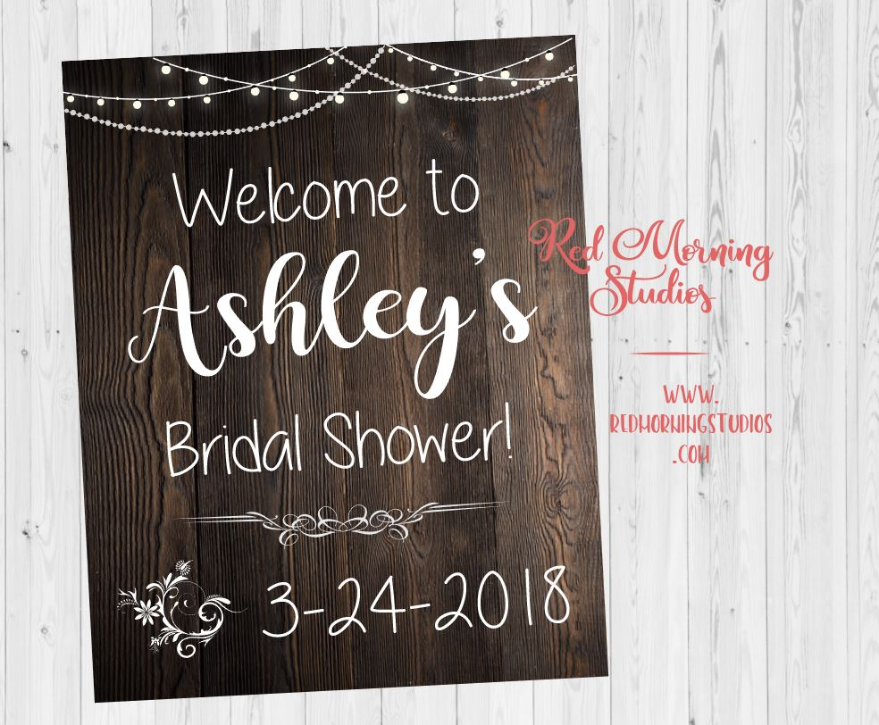 Bridal Shower Welcome sign. Rustic Bridal Shower decorations. Rustic Wedding welcome sign.