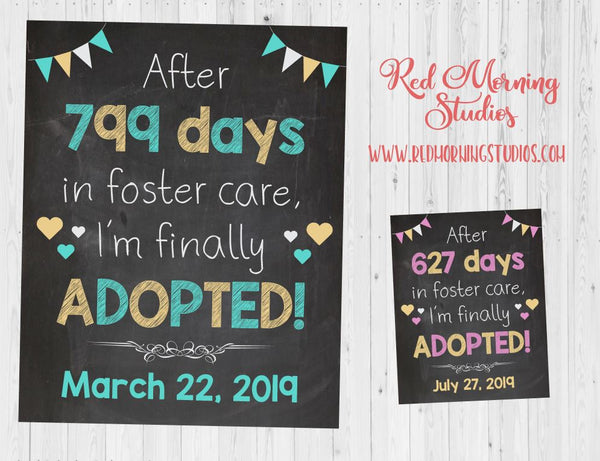 Adoption Announcement sign PRINTABLE days in foster care custom personalized chalkboard adoption day poster