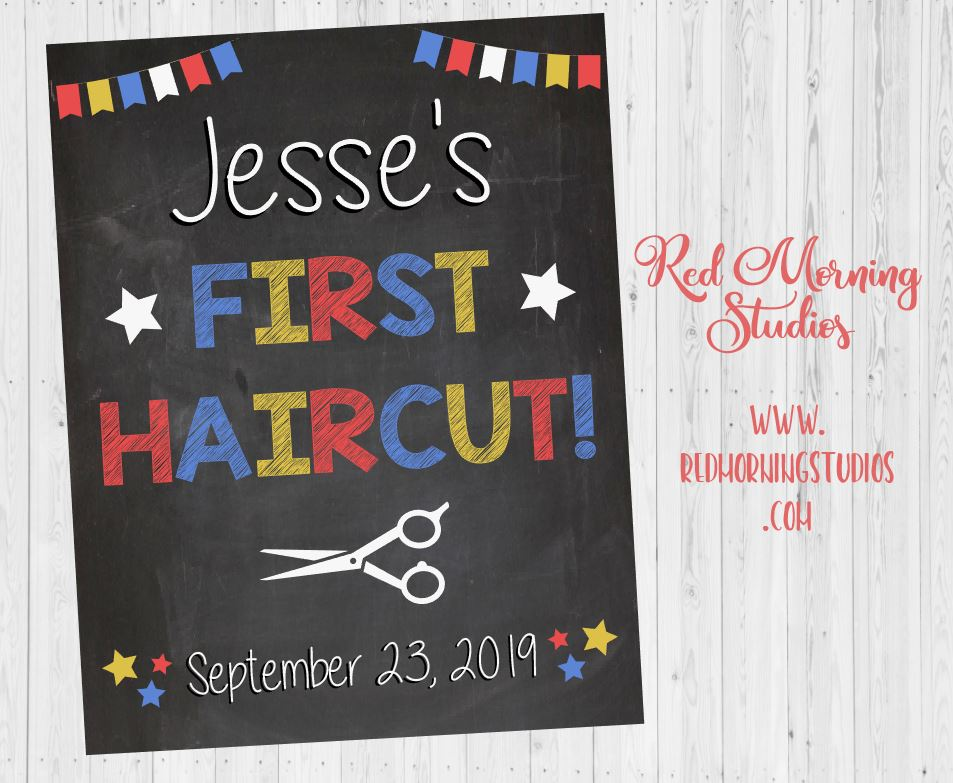 First Haircut Sign. 1st Hair Cut photo prop sign. PRINTABLE photo prop chalkboard DIGITAL 1st hair cut