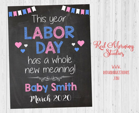 Labor Day Pregnancy Announcement Sign. Labor Day Pregnancy Reveal poster. labor day has a whole new meaning. new baby September due date