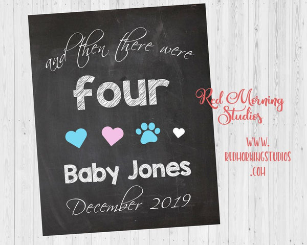 Dog Pregnancy Announcement Sign. Pet Pregnancy Announcement Sign. Cat and then there were four 4 pet sibling