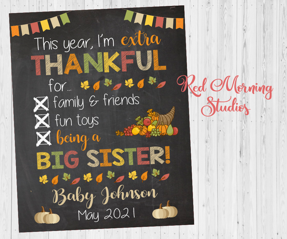 Big Sister Thanksgiving Pregnancy Announcement Sign. Thanksgiving pregnancy reveal poster. thankful for. 2nd child new baby sibling