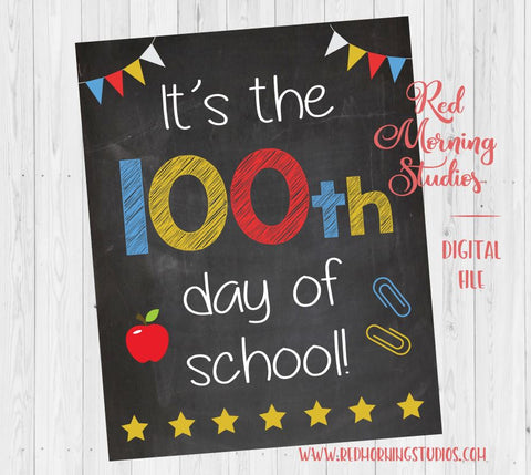 100th Day of School sign. PRINTABLE. 100 days of school sign. poster. photo prop.