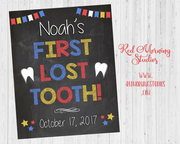 First Lost Tooth Sign. 1st Missing Tooth poster. PRINTABLE photo prop chalkboard DIGITAL 1st lost tooth. tooth fairy sign.