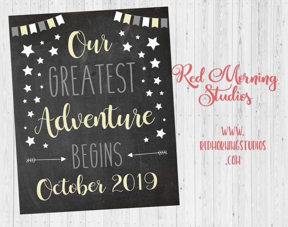 Our Greatest Adventure Pregnancy Announcement Sign. Pregnancy Reveal sign. new baby photo chalkboard poster