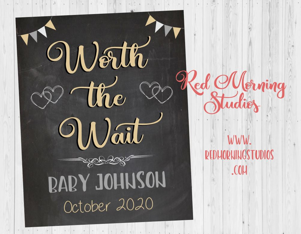 Worth the Wait Pregnancy Announcement Sign. Adoption Announcement Sign. pregnancy reveal poster. adoption reveal. newborn photo