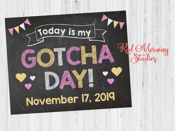 Today is my Gotcha Day - Adoption Announcement Sign for girl in pink