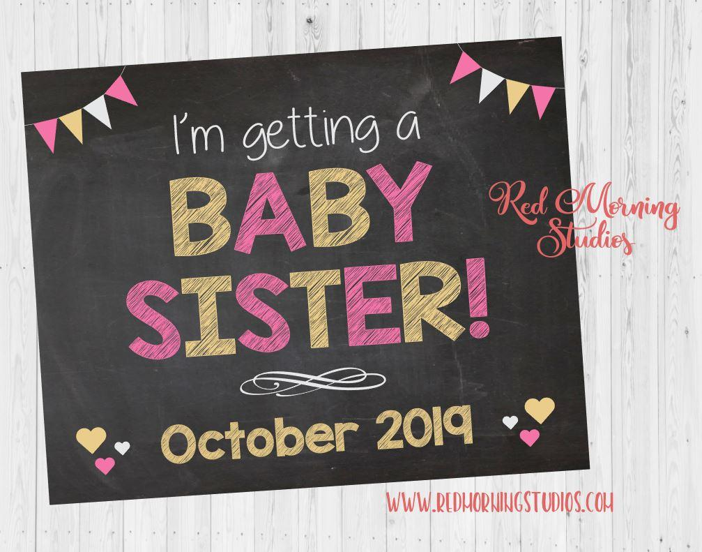 Baby Sister Pregnancy Announcement sign. Big sibling gender reveal. I'm Getting a Baby Sister chalkboard photo prop. Girl gender reveal