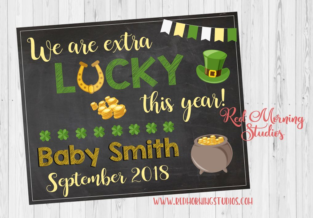 St. Patrick's Day Pregnancy Reveal sign. St. Patrick's Day pregnancy announcement poster. St. Paddy's Day. Irish. extra lucky. new baby