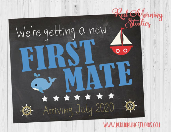 Nautical Pregnancy Announcement sign. First Mate Pregnancy Reveal Sign. New Baby sign. boating. sailing