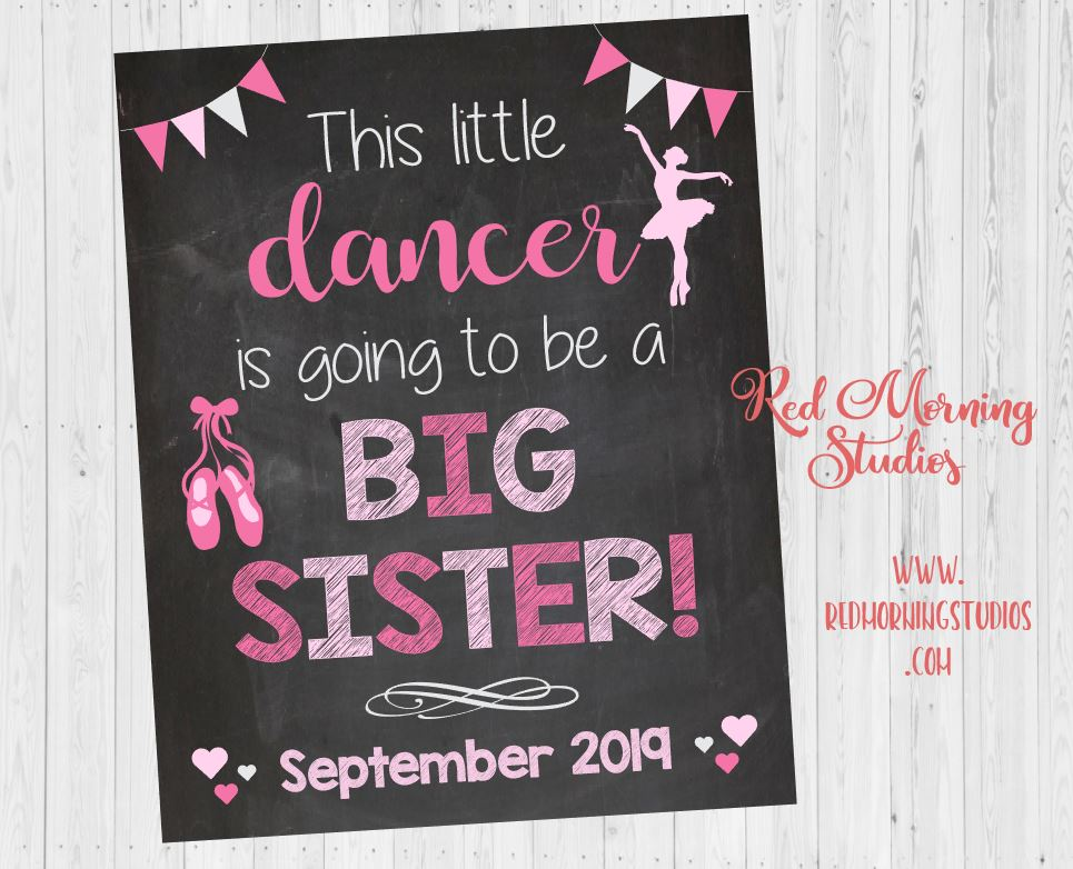 Dancer pregnancy reveal sign. big sister pregnancy announcement sign. ballerina pregnancy reveal poster. ballet new baby sign