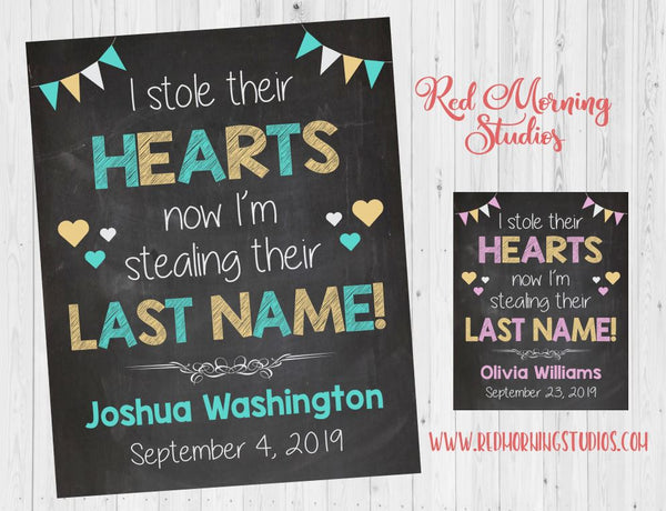 Girl Adoption Announcement Sign - I Stole their Hearts, now I'm Stealing their Last Name. pink