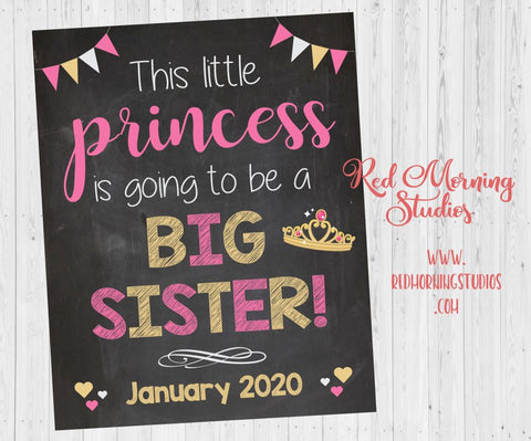 Big Sister pregnancy reveal sign. Princess big sister pregnancy announcement. this little princess is going to be a big sister. new baby