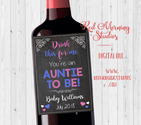 Aunt Pregnancy Announcement Wine label. PRINTABLE. auntie pregnancy reveal idea. sister new baby announcement. wine label. auntie to be.