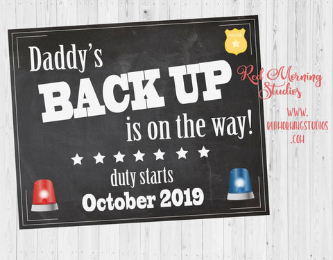 Police Officer Pregnancy Announcement Sign. Police Pregnancy Reveal sign. cop new baby chalkboard poster Daddy's back up