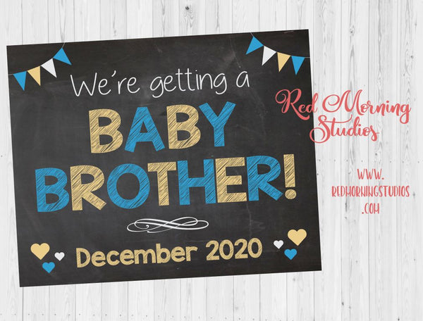 Siblings Baby Brother Pregnancy Announcement sign PRINTABLE sibling We're Getting a New Baby  photo prop . Boy announcement sign