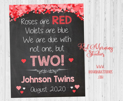 Valentines Day Twins Announcement sign. Twins Pregnancy Reveal poster. Valentine's Day New Baby sign. roses are red due with two