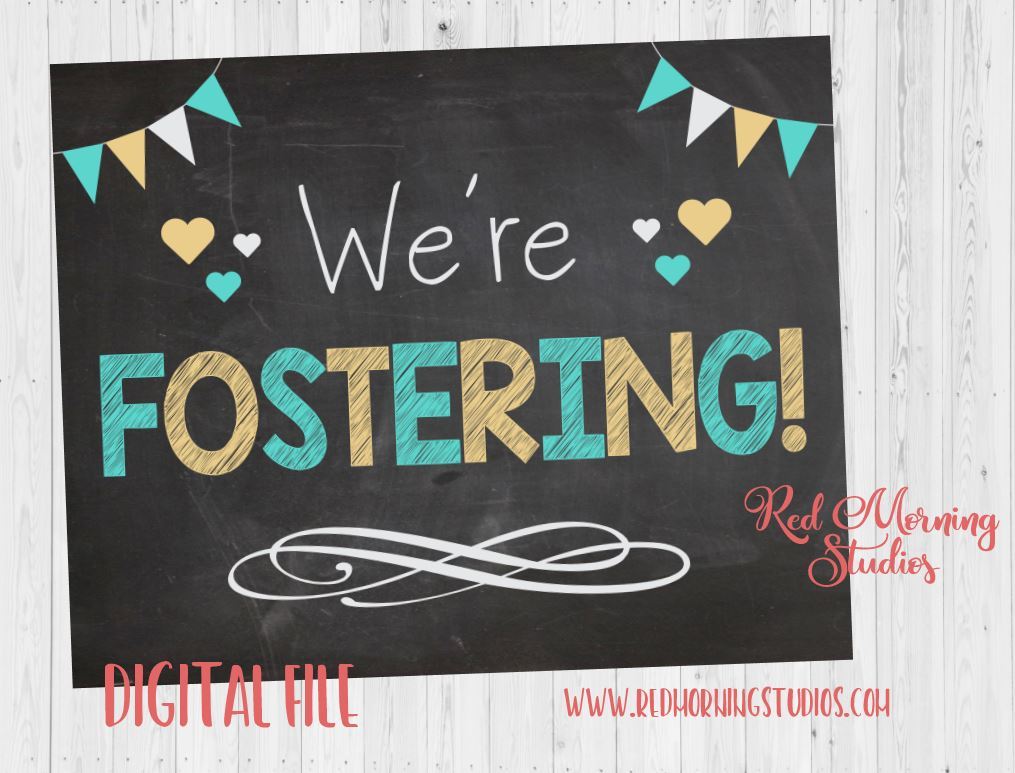 We're Fostering Announcement sign PRINTABLE foster parents chalkboard photo prop digital instant download