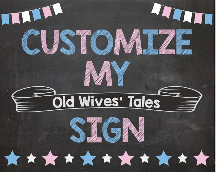 CUSTOM Old Wives' Tales Chalkboard sign