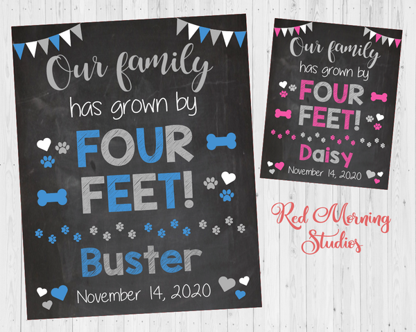 New Dog Announcement sign. New Puppy Sign. Our Family has grown by four feet. furbaby pet adoption announcement photo prop