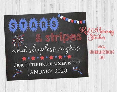4th of July Pregnancy Announcement Sign. July 4th Pregnancy Reveal. new baby chalkboard. Stars Stripes Sleepless Nights Independence Day