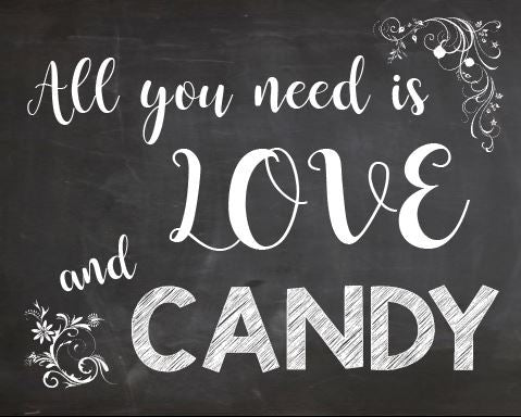Candy Table sign PRINTABLE wedding chalkboard digital instant download all you need is love and candy sweets