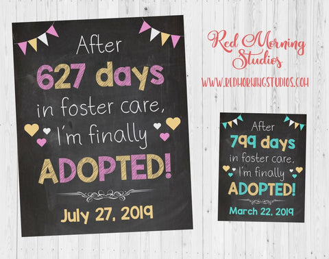 Adoption Announcement sign for girl. PRINTABLE. days in foster care. custom personalized chalkboard adoption day poster