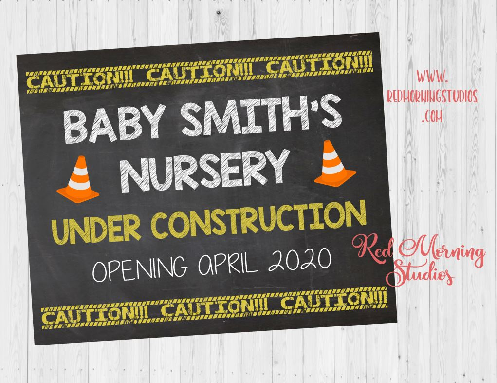 Nursery Under Construction Sign. Pregnancy Announcement poster. new baby sign. Construction Pregnancy Reveal sign. Room decor